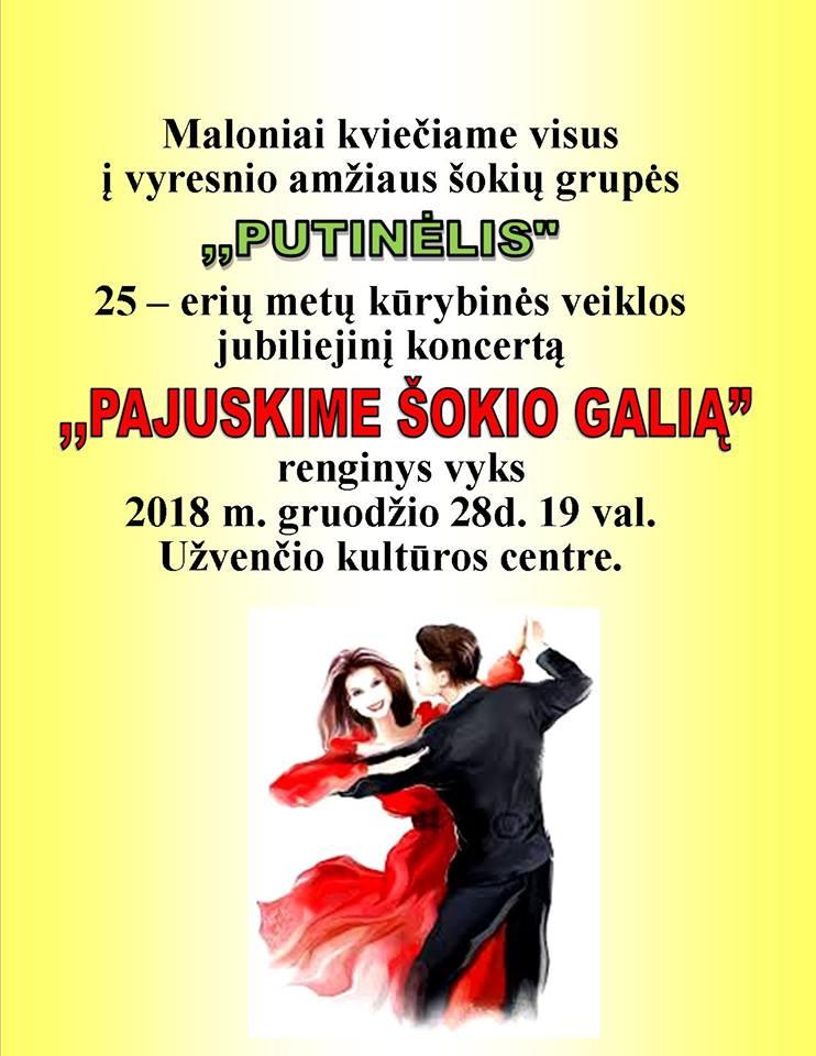 """Šokių grupės """"Putinėlis"""" 25-erių metų kūrybinės veiklos jubiliejinis koncertas"""