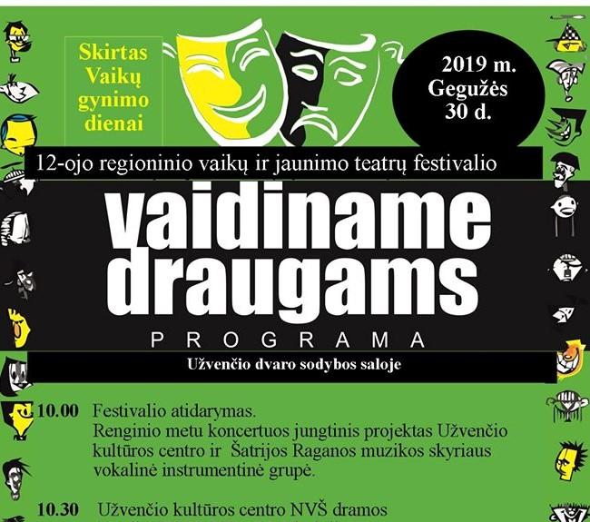 """Regioninis vaikų ir jaunimo teatrų festivalis """"Vaidiname draugams"""""""