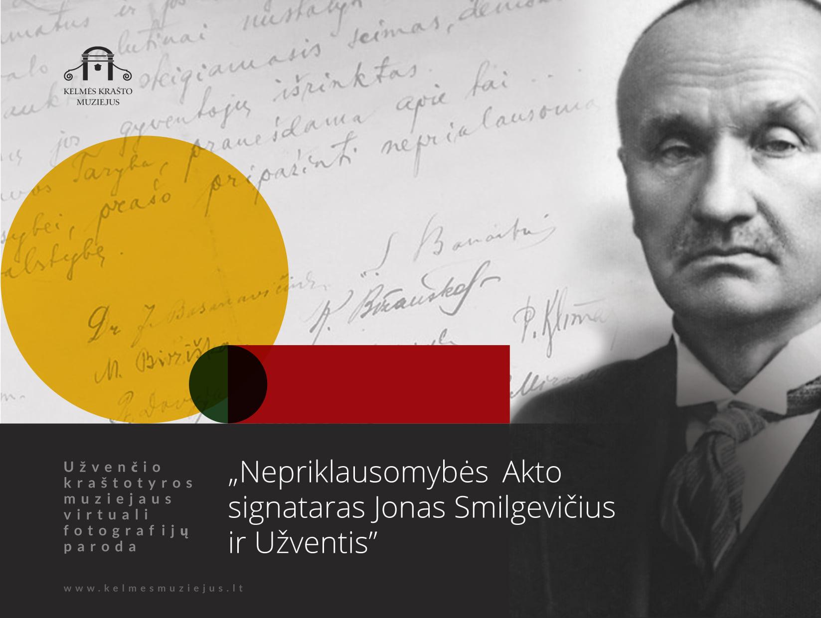 """Virtuali paroda """"Nepriklausomybės Akto signataras Jonas Smilgevičius ir Užventis"""""""