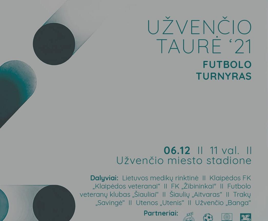 Futbolo turnyras UŽVENČIO TAURĖ'21